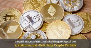 4 Platform Jual-Beli Uang Crypto Terbaik untuk Transaksi Aman