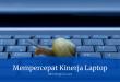 Mempercepat Kinerja Laptop
